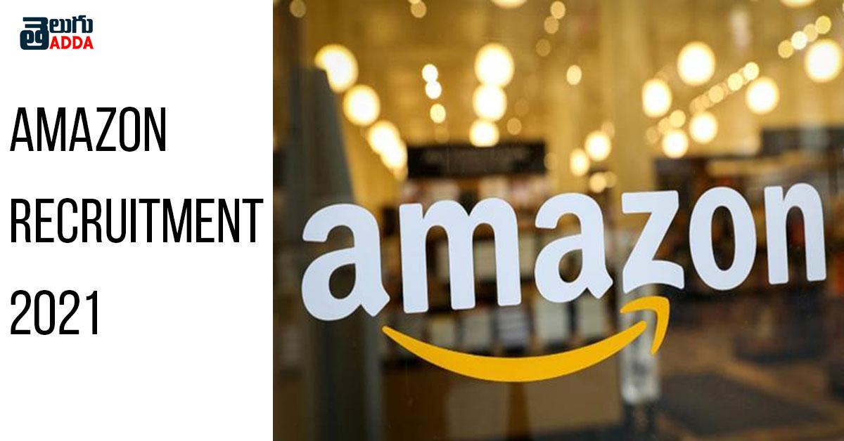 Amazon Recruitment 2021-