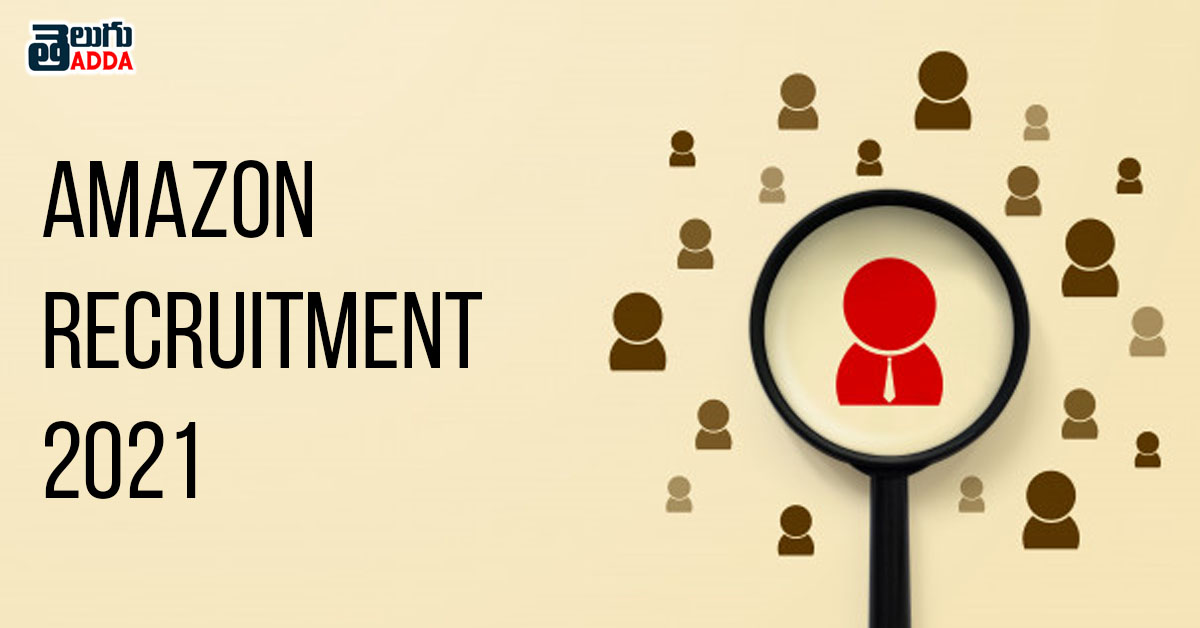 Amazon Recruitment 2021- WORK FROM HOME JOBS FOR FRESHERS, GRADUATES