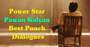 Power Star Pawan Kalyan Punch Dialogues